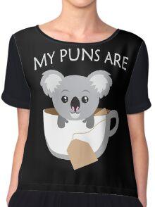 Koala My Puns Are Chiffon Top