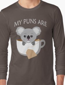 Koala My Puns Are Long Sleeve T-Shirt
