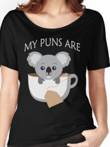 Koala My Puns Are Women's Relaxed Fit T-Shirt