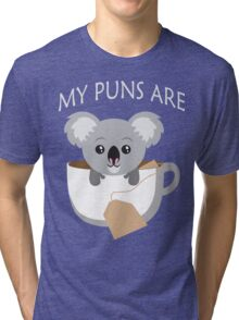 Koala My Puns Are Tri-blend T-Shirt