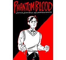 phantom blood Photographic Print