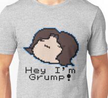 Hey I'm Grump Unisex T-Shirt