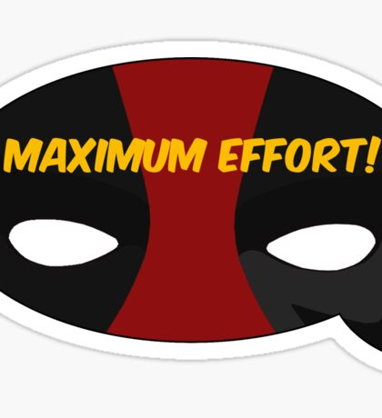 Maximum Effort! Sticker