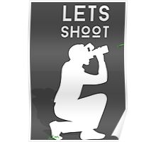 Let's Shoot Poster