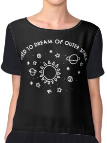 used to dream of outer space Chiffon Top