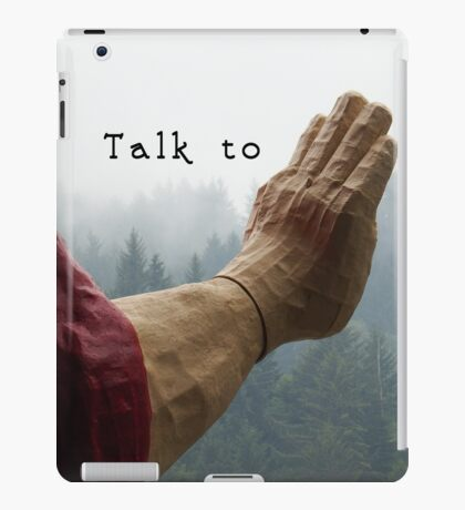Talk to the Hand - Giant Lumberjack Statue Hand Sarcasm Humor iPad Case/Skin