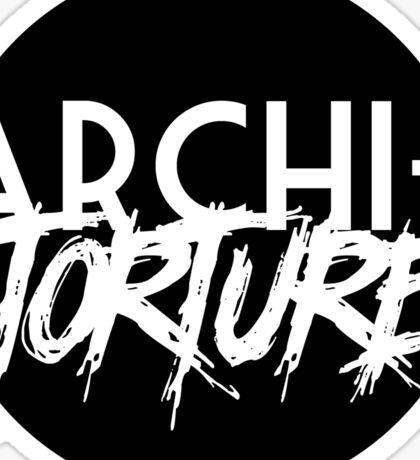Archi-torture Sticker