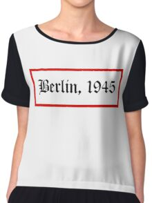 Berlin, 1945 Chiffon Top