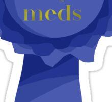 Took My Meds Ribbon Sticker
