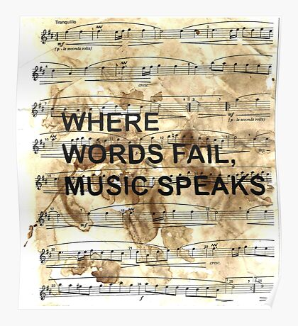 Where words fail music speaks.  Poster
