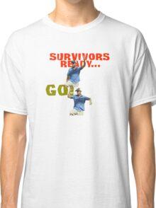 Survivors Ready... Go! Classic T-Shirt