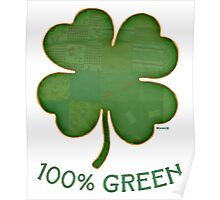 Irish Shamrock - 100% Green Poster