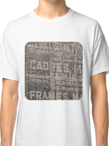 Ghost Sign and Sign Classic T-Shirt