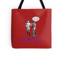 Sue the Cops Tote Bag
