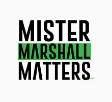 Mister Marshall Matters Unisex T-Shirt