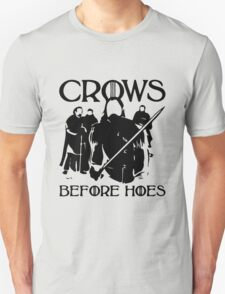 Crows b4 hoes T-Shirt