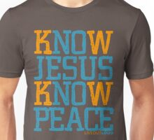 Know Jesus Know Peace No Jesus No Peace Unisex T-Shirt