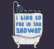 I like to pee in the shower Unisex T-Shirt
