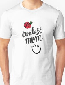 Mother's Day Gift for COOLEST MOM Unisex T-Shirt
