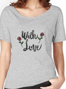 With Love - For Mother's Day Women's Relaxed Fit T-Shirt