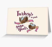 Turkeys in Pink  Greeting Card