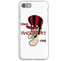 That Dastardly One iPhone / Samsung Galaxy Case iPhone Case/Skin