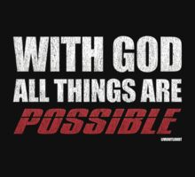 With God All Things Are Possible Kids Tee