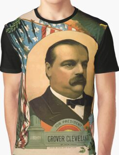 Artist Posters For president Grover Cleveland of New York For vice president Thos A Hendricks of Indiana SS Frizzell 0255 Graphic T-Shirt