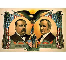 Artist Posters For president Grover Cleveland of New York For vice president Thos A Hendricks of Indiana SS Frizzell 0255 Photographic Print