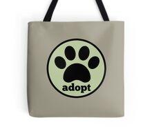 Adopt. Tote Bag