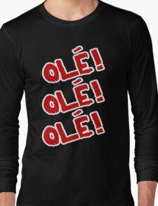 Sami Zayn - Ole! Ole! Ole! Long Sleeve T-Shirt