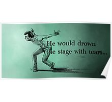 Shakespeare He Would Drown The Stage With Tears David Tennant Hamlet Poster