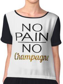No Pain No Champagne Workout Chiffon Top