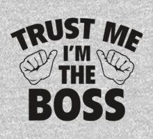 Trust Me Im the Boss Kids Tee