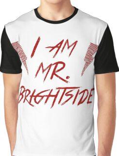 I am Mr Bright Graphic T-Shirt