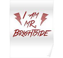 I am Mr Bright Poster