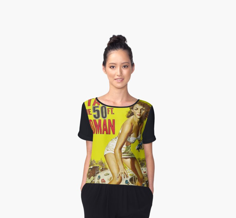 Attack of the 50ft woman chiffon tops by dwarf dragon for Attack of the 50 foot woman t shirt