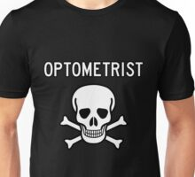 Optometrist Skull and Bones Unisex T-Shirt