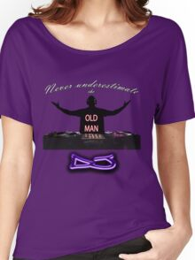 Never underestimate the OLD MAN DJ Women's Relaxed Fit T-Shirt