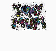 I Love My Mum Multicoloured Aussie Tangle on White Background Womens Fitted T-Shirt