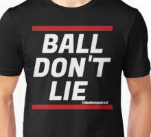 Ball Don't Lie BBP Unisex T-Shirt