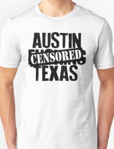 Austin F***ing Texas Unisex T-Shirt