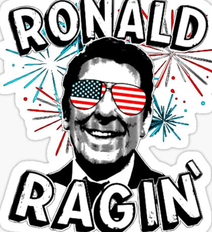 Ronald Ragin' Sticker