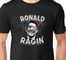 Ronald Ragin' Unisex T-Shirt