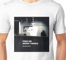 SQUAREPUSHER FEED ME WEIRD THINGS Unisex T-Shirt