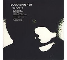 SQUAREPUSHER GO PLASTIC Photographic Print