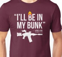 In My Bunk (white letters) Unisex T-Shirt