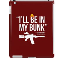 In My Bunk (white letters) iPad Case/Skin