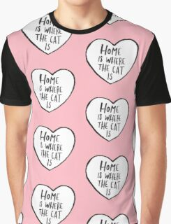 Home Is Where The Cat Is Graphic T-Shirt