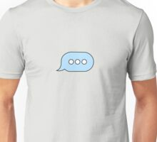 I'm Replying Unisex T-Shirt